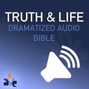 Truth & Life Audio Bible